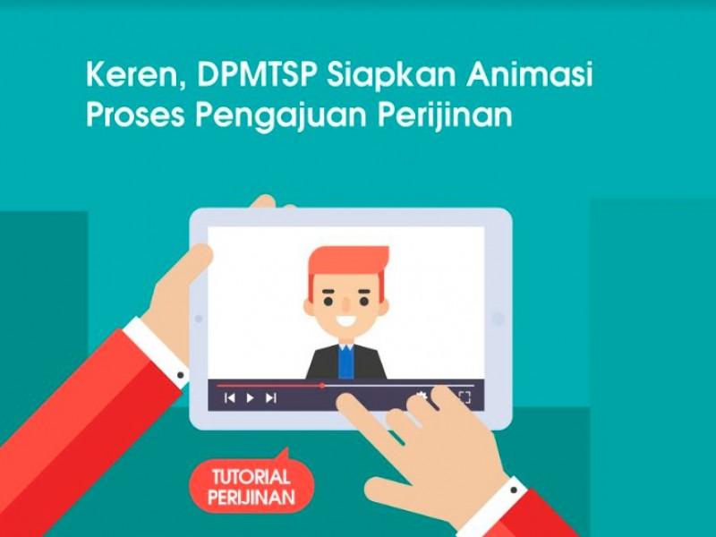 keren-dpmptsp-siapkan-animasi-proses-pengajuan-perijinan