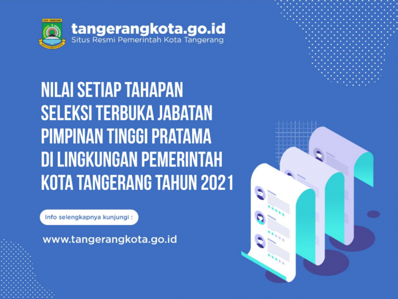 nilai-setiap-tahapan-seleksi-terbuka-jabatan-pimpinan-tinggi-pratama-di-lingkungan-pemerintah-kota-tangerang-tahun-2021