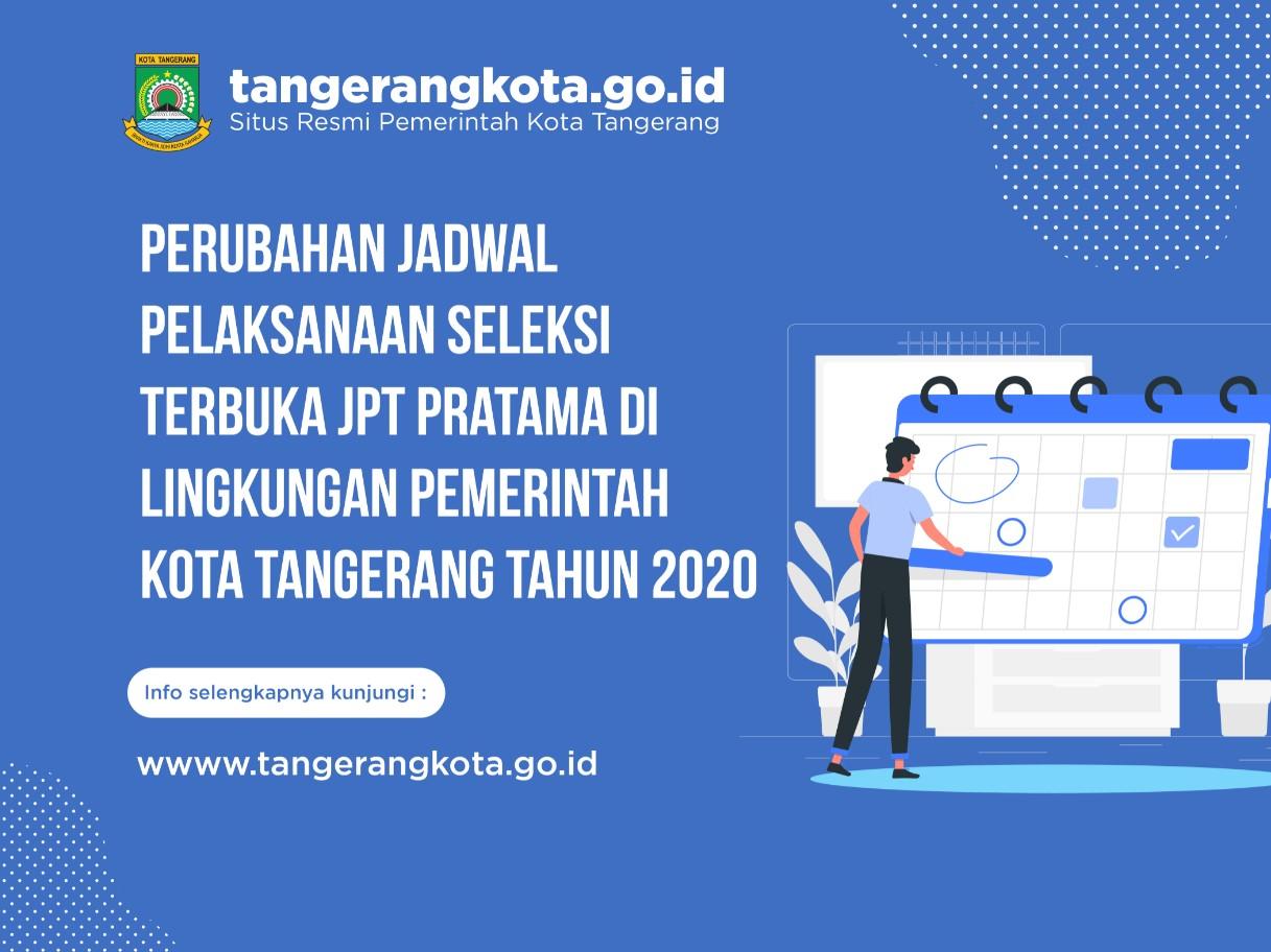 IMG-perubahan-jadwal-pelaksanaan-seleksi-terbuka-jpt-pratama-di-lingkungan-pemerintah-kota-tangerang-tahun-2020