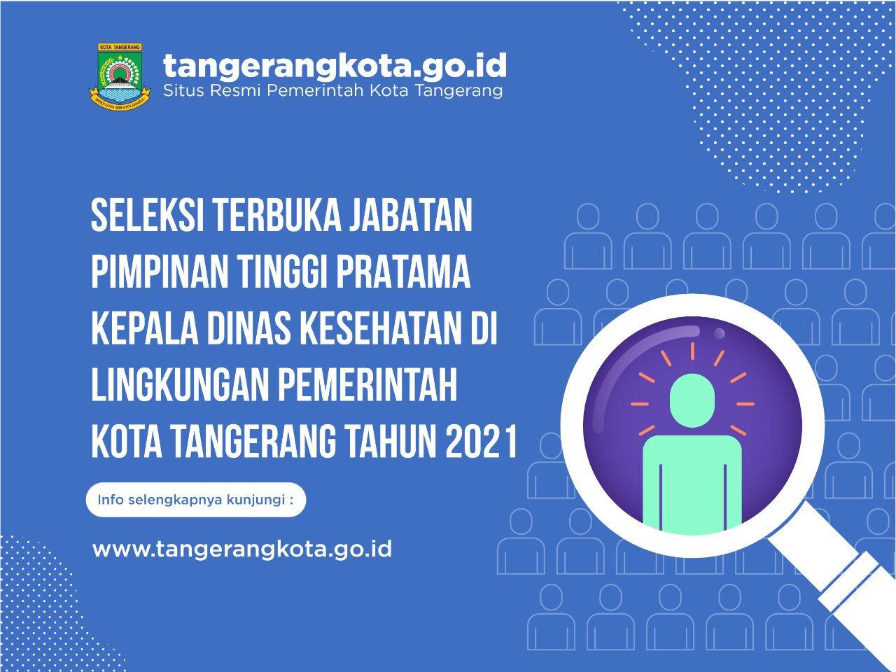 IMG-seleksi-terbuka-jabatan-pimpinan-tinggi-pratama-di-lingkungan-pemerintah-kota-tangerang-tahun-2021